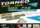 El Padel Center Úbeda acogerá el Open Jaén ABS 750 los días 20, 21 y 22 de abril